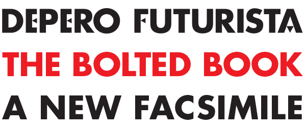 Depero Futurista – The Bolted Book – a New Facsimile